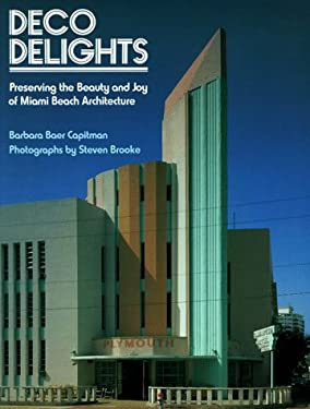 Deco Delights: Preserving Miami Beach Architecture 9780525483816