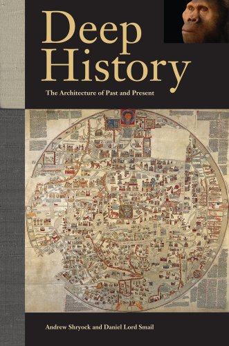 Deep History: The Architecture of Past and Present 9780520274624