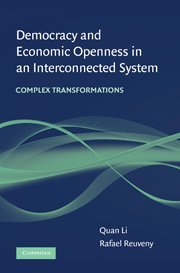 Democracy and Economic Openness in an Interconnected System: Complex Transformations 9780521491433
