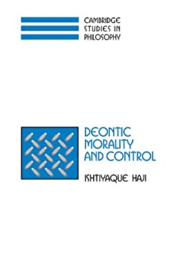 Deontic Morality and Control 9780521813877