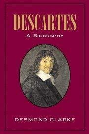 Descartes: A Biography 9780521823012