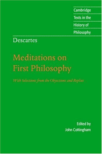 descartes meditations Rene descartes–meditations on first philosophy (synopsis) in the first  meditation i expound the grounds on which we may doubt in general of all things,  and.