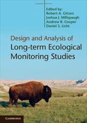 Design and Analysis of Long-Term Ecological Monitoring Studies. Edited by Robert A. Gitzen ... [Et Al.] 18317757
