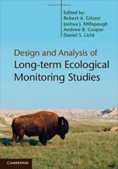 Design and Analysis of Long-Term Ecological Monitoring Studies. Edited by Robert A. Gitzen ... [Et Al.] 18317759