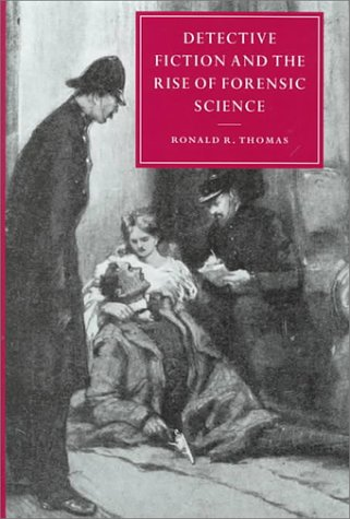 Detective Fiction and the Rise of Forensic Science 9780521653039
