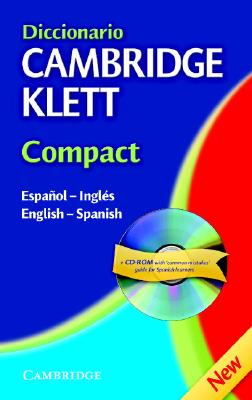 Diccionario Cambridge Klett Compact Espanol-Ingles/English-Spanish Paperback With CD ROM 9780521752985