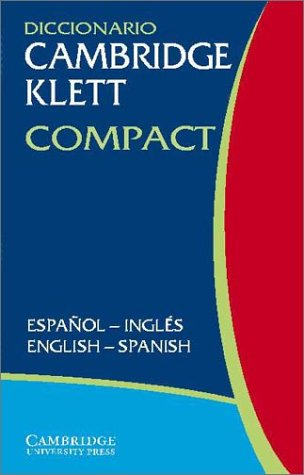 Diccionario Cambridge Klett Compact Espaqol-Ingles/English-Spanish 9780521802987