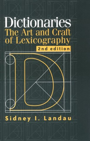 Dictionaries: The Art and Craft of Lexicography 9780521785129