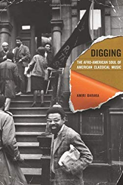 Digging: The Afro-American Soul of American Classical Music 9780520257153