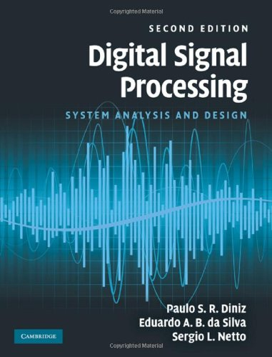 Digital Signal Processing: System Analysis and Design 9780521887755
