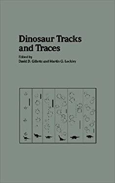 Dinosaur Tracks and Traces 9780521363549