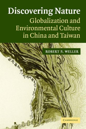 Discovering Nature: Globalization and Environmental Culture in China and Taiwan 9780521548410