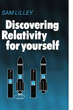 Discovering Relativity Yrse 9780521297806