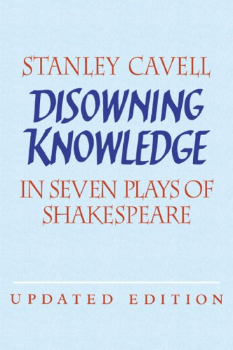 Disowning Knowledge: In Seven Plays of Shakespeare 9780521821896
