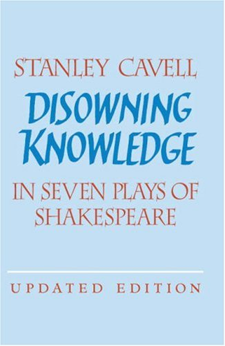 Disowning Knowledge: In Seven Plays of Shakespeare 9780521529204
