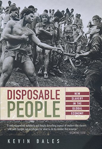 Disposable People: New Slavery in the Global Economy 9780520224636