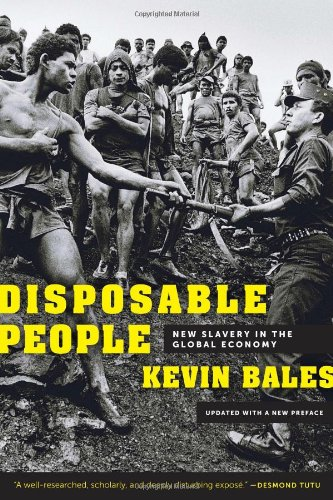 Disposable People: New Slavery in the Global Economy 9780520272910