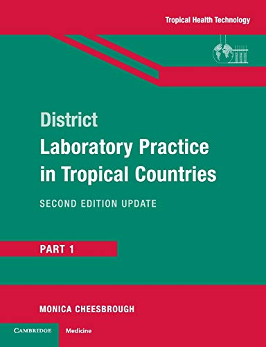 District Laboratory Practice in Tropical Countries, Part 1 9780521676304