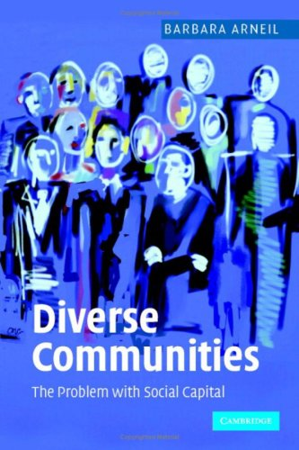 Diverse Communities: The Problem with Social Capital 9780521857192