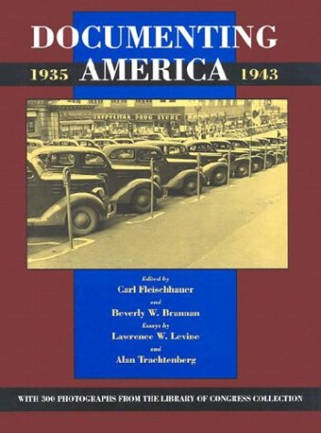 Documenting America, 1935-1943 9780520062207
