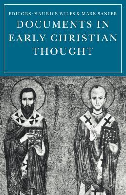 Documents in Early Christian Thought 9780521099158