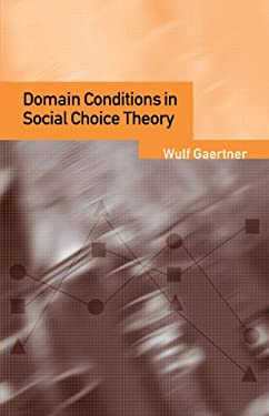 Domain Conditions in Social Choice Theory 9780521028745