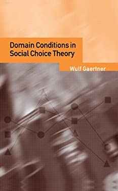 Domain Conditions in Social Choice Theory 9780521791021