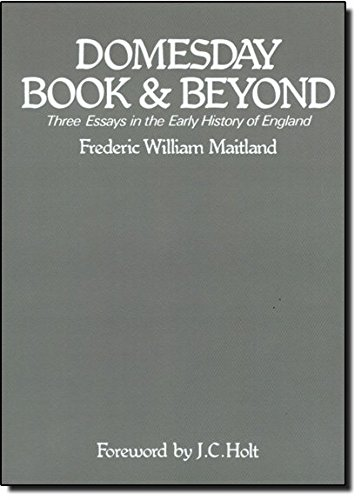 Domesday Book and Beyond: Three Essays in the Early History of England 9780521349185