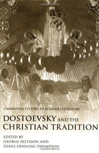 Dostoevsky and the Christian Tradition 9780521782784