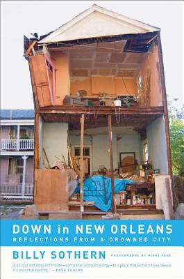 Down in New Orleans: Reflections from a Drowned City 9780520251496