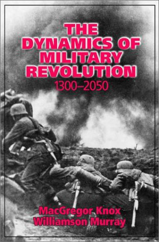 The Dynamics of Military Revolution, 1300 2050 9780521800792