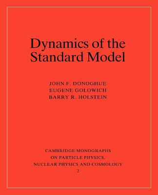 Dynamics of the Standard Model 9780521476522