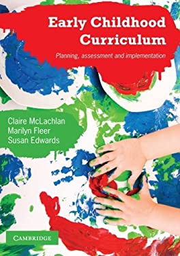 Early Childhood Curriculum: Planning, Assessment, and Implementation 9780521759113