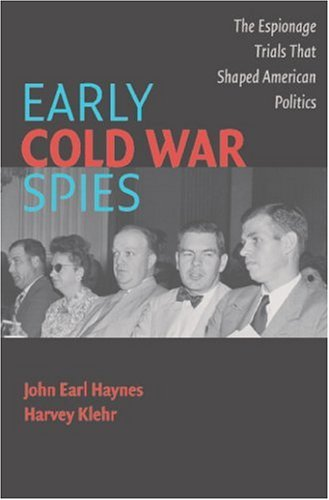 Early Cold War Spies: Espionage Trials That Shaped American Politics 9780521674072