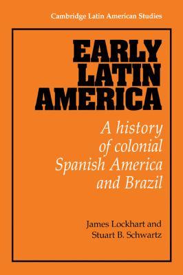 Early Latin America 9780521233446