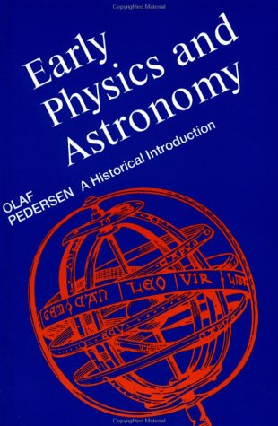 Early Physics and Astronomy - 2nd Edition