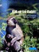 Eat or Be Eaten: Predator Sensitive Foraging Among Primates 9780521804516