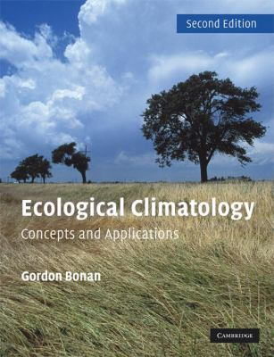 Ecological Climatology: Concepts and Applications 9780521693196