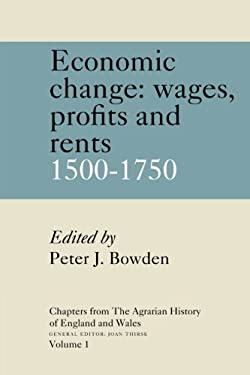 Economic Changes: Prices, Wages, Profits and Rents, 1500-1750
