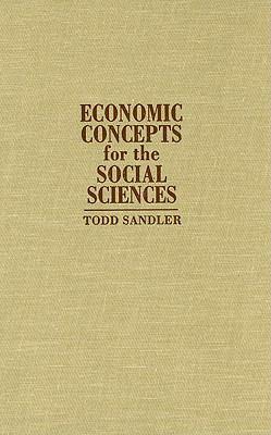 Economic Concepts for the Social Sciences 9780521792622
