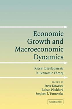 Economic Growth and Macroeconomic Dynamics: Recent Developments in Economic Theory 9780521049429