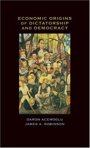 Economic Origins of Dictatorship and Democracy 9780521855266
