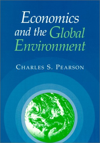 Economics and the Global Environment 9780521779883