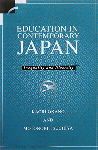 Education in Contemporary Japan: Inequality and Diversity 9780521626866