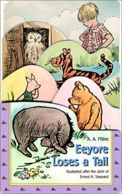 Eeyore Loses a Tail/Graduated Die Cut Board Book 9780525467038