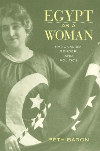 Egypt as a Woman: Nationalism, Gender, and Politics 9780520251540