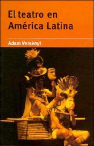El Teatro En America Latina 9780521478502