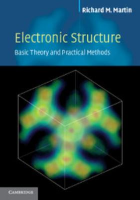 Electronic Structure: Basic Theory and Practical Methods 9780521534406