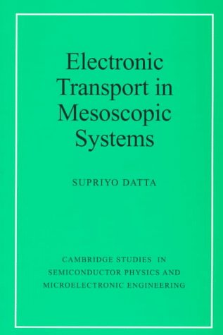 Electronic Transport in Mesoscopic Systems 9780521599436