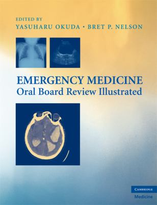 Emergency Medicine Oral Board Review Illustrated 9780521896399